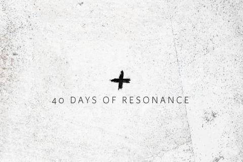 40 Days of Resonance Title